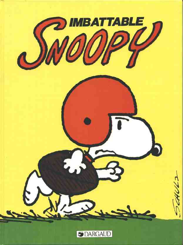 Couverture de Peanuts -6- (Snoopy - Dargaud) -4- Imbattable Snoopy
