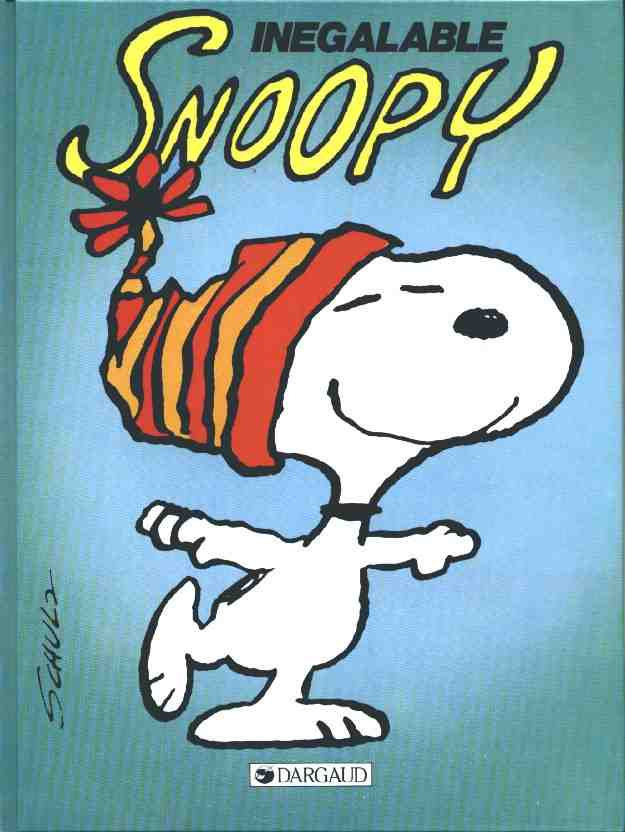 Couverture de Peanuts -6- (Snoopy - Dargaud) -5- Inégalable Snoopy