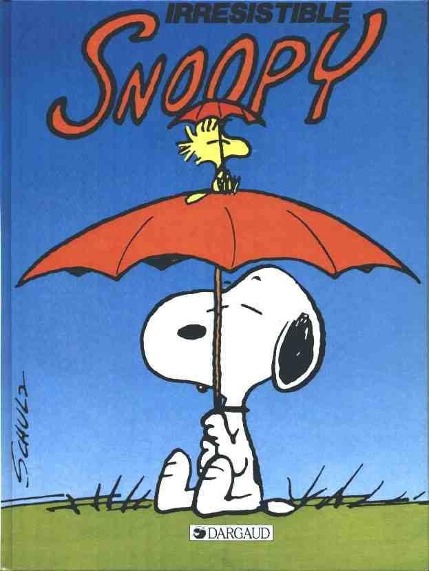 Couverture de Peanuts -6- (Snoopy - Dargaud) -7- Irrésistible Snoopy