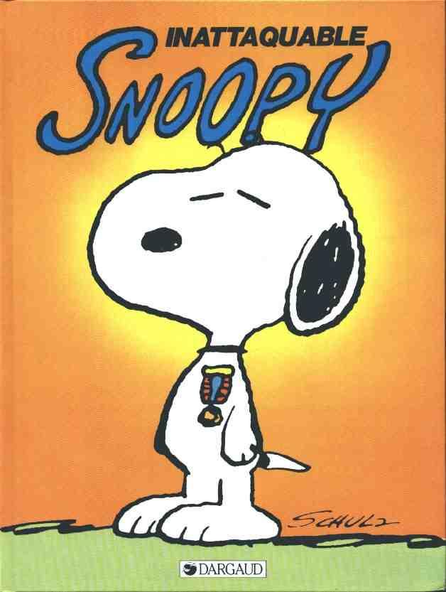 Couverture de Peanuts -6- (Snoopy - Dargaud) -10- Inattaquable Snoopy