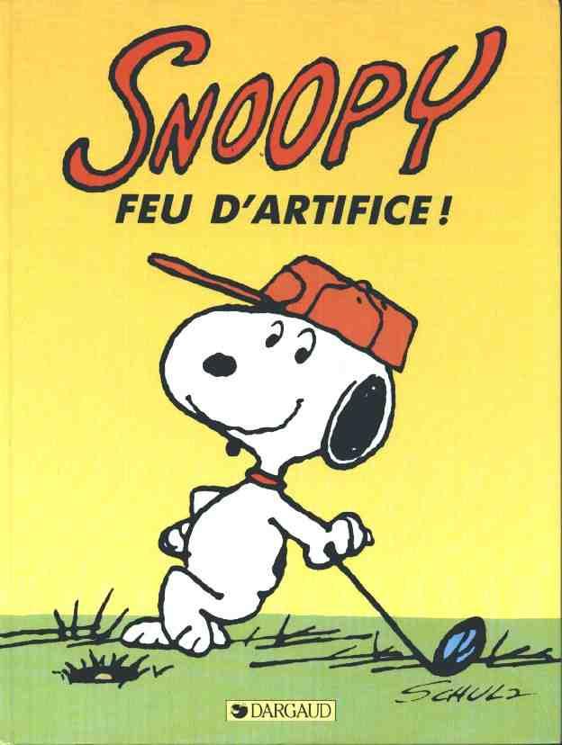 Couverture de Peanuts -6- (Snoopy - Dargaud) -16- Feu d'artifice