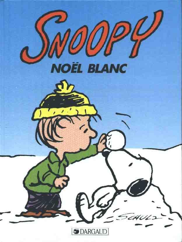 Couverture de Peanuts -6- (Snoopy - Dargaud) -17- Noël blanc