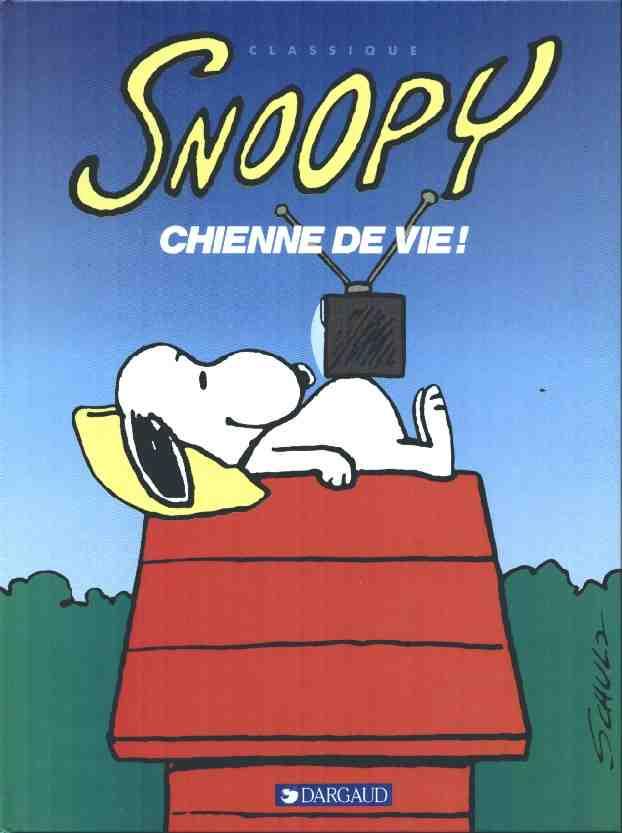 Couverture de Peanuts -6- (Snoopy - Dargaud) -19- Chienne de vie!