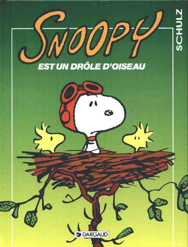Couverture de Peanuts -6- (Snoopy - Dargaud) -24- Snoopy est un drôle d'oiseau