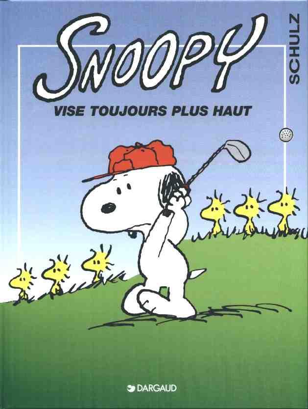 Couverture de Peanuts -6- (Snoopy - Dargaud) -25- Snoopy vise toujours plus haut