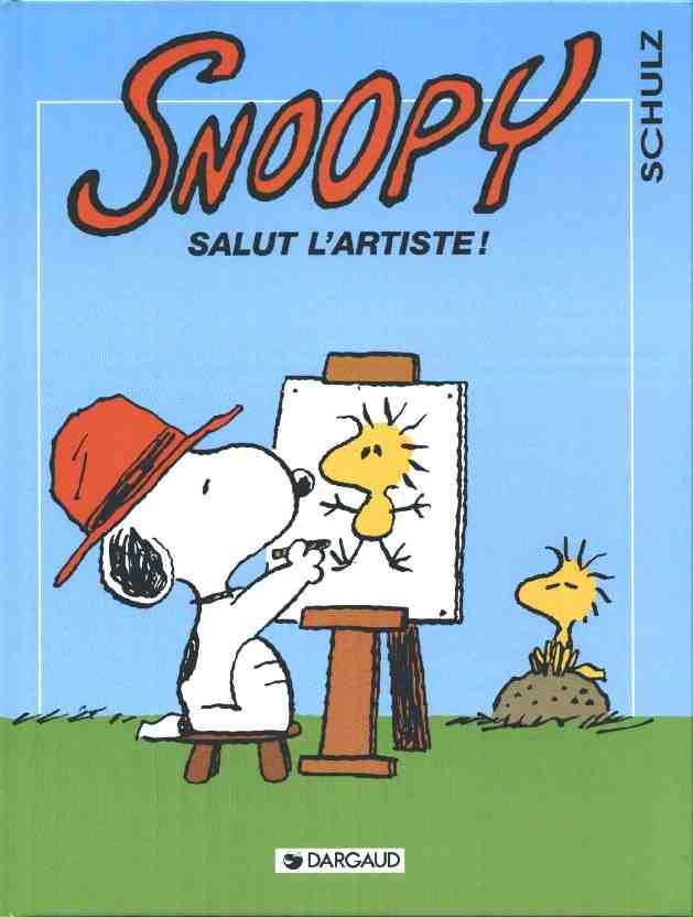 Couverture de Peanuts -6- (Snoopy - Dargaud) -27- Salut l'artiste