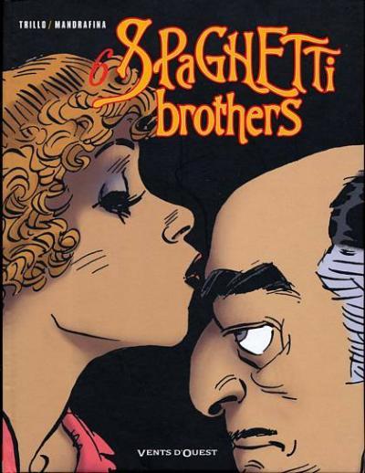 Couverture de Spaghetti Brothers (Version en couleur) -6- Tome 6