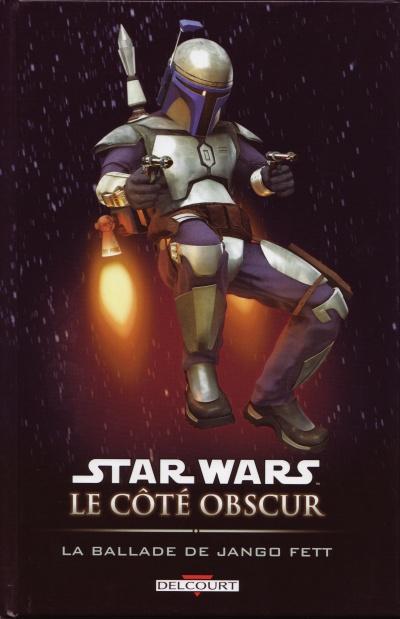 Couverture de Star Wars - Le côté obscur -10- La Ballade de Jango Fett