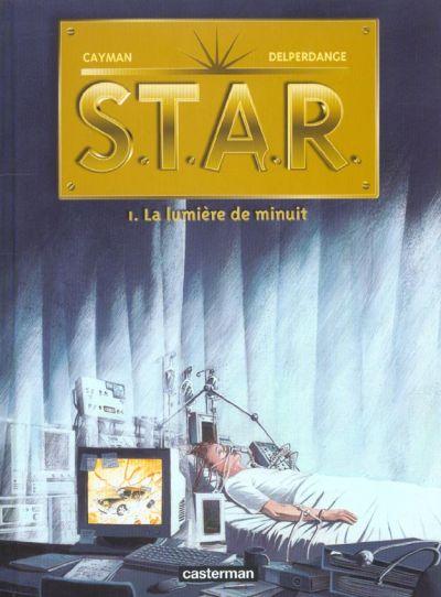 S.T.A.R. Tome 1 : La lumière de minuit