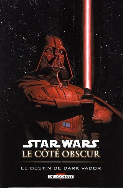 Couverture de Star Wars - Le côté obscur -5- Le destin de Dark Vador