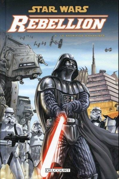 Couverture de Star Wars - Rébellion -5- Le Sacrifice d'Ahakista