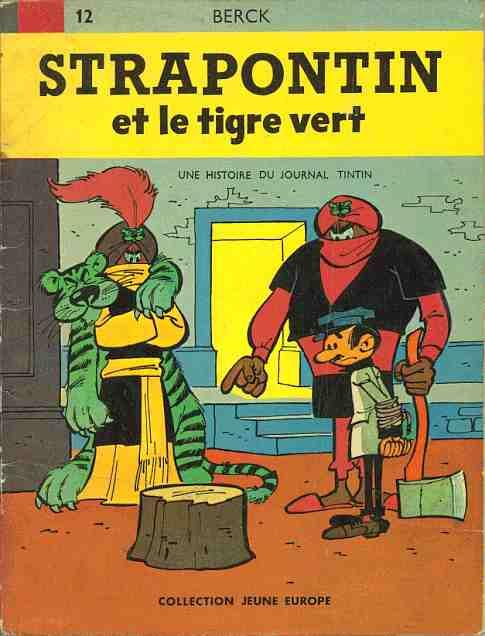 Couverture de Strapontin -1- Strapontin et le tigre vert