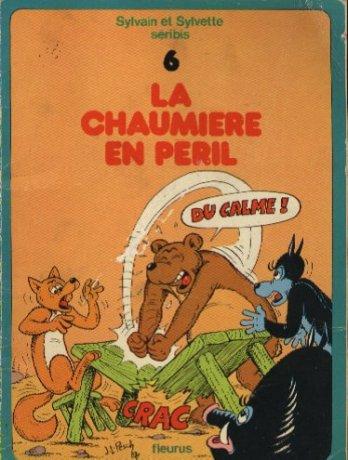 Couverture de Sylvain et Sylvette -6- La chaumière en péril