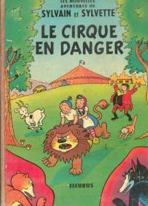Couverture de Sylvain et Sylvette (02-série : nouvelles aventures de Sylvain et Sylvette) -1- Le cirque en danger