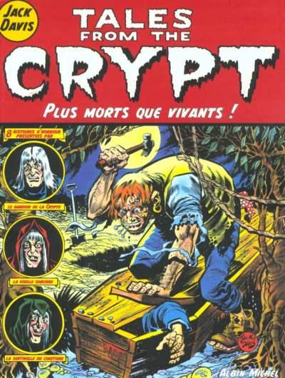 Couverture de Tales from the Crypt (Albin Michel) -1- Plus mort que vivants !