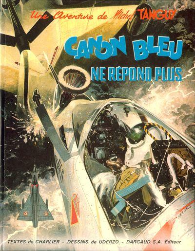 Couverture de Tanguy et Laverdure -6- Canon bleu ne répond plus