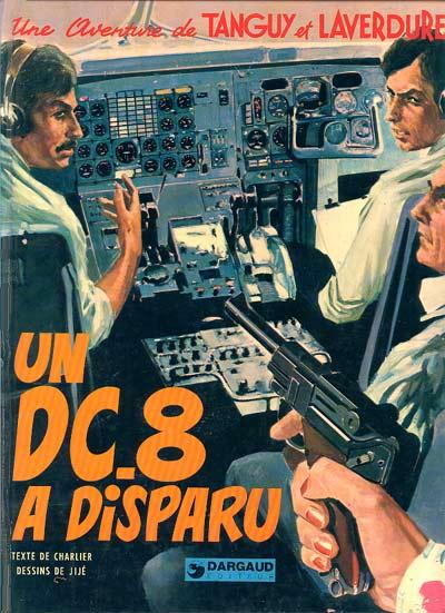 Couverture de Tanguy et Laverdure -18- Un DC-8 a disparu