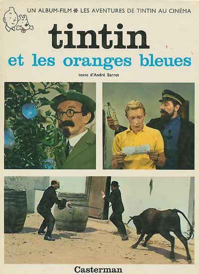 Couverture de Tintin - Divers -C2- Tintin et les oranges bleues