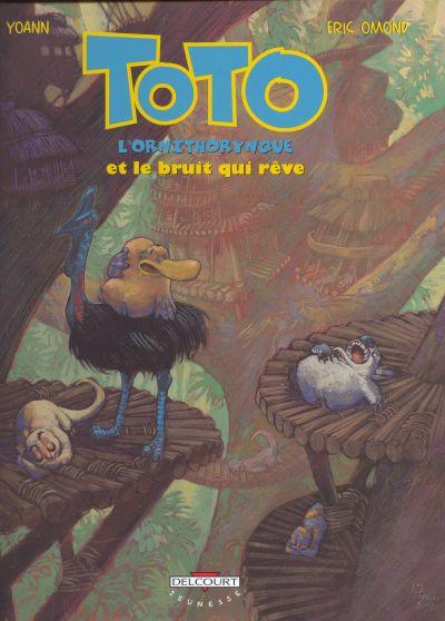 Couverture de Toto l'ornithorynque -4- Toto l'ornithorynque et le bruit qui rêve