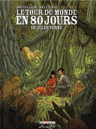 Couverture de Le tour du monde en 80 jours (Soleilhac) -2- Volume 2
