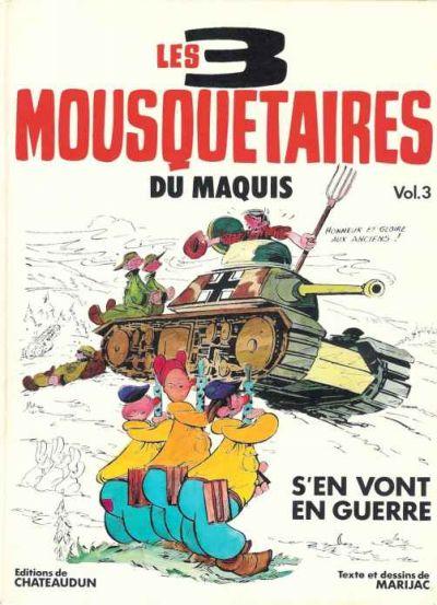 Couverture de Les 3 Mousquetaires du Maquis -3- Les 3 mousquetaires du maquis s'en vont en guerre