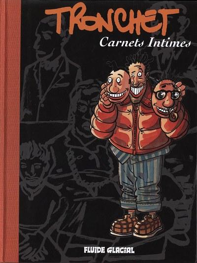 Couverture de (AUT) Tronchet - Carnets intimes