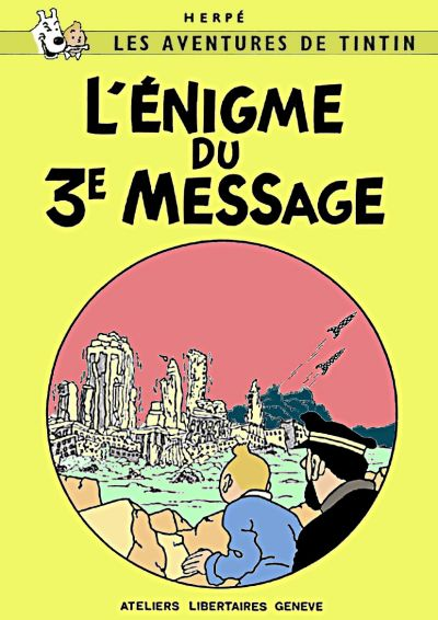 Couverture de Tintin - Pastiches, parodies & pirates -16- L'Énigme du 3e Message