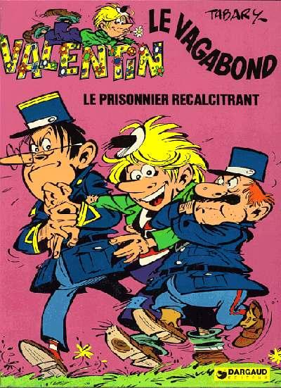 Couverture de Valentin le vagabond -2- Le prisonnier récalcitrant