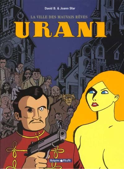 La Ville Des Mauvais Rêves - Urani 2 Volumes
