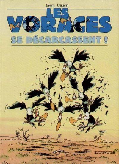Couverture de Les voraces -1- Se décarcassent !