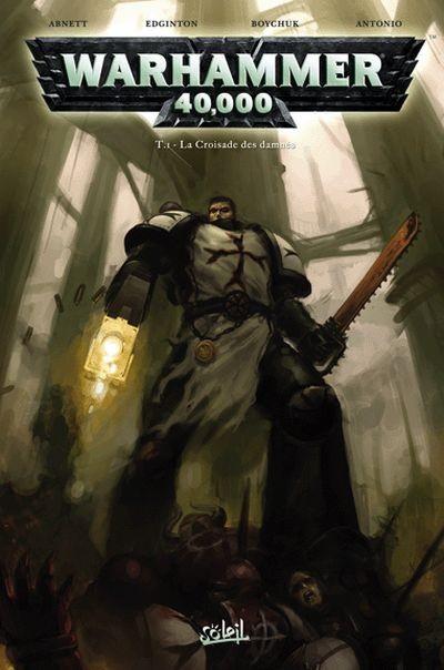 Couverture de Warhammer 40,000 (1re série - 2008) -1- La Croisade des damnés