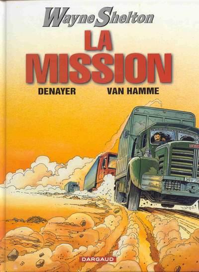 Couverture de Wayne Shelton -1- La mission