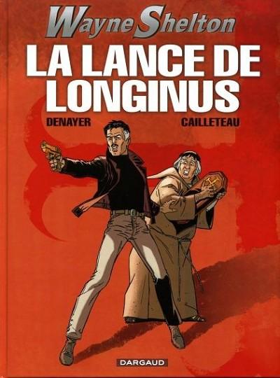 Couverture de Wayne Shelton -7- La lance de Longinus