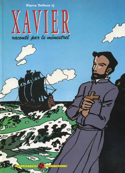 Couverture de Xavier -1- Xavier raconté par le Menestrel