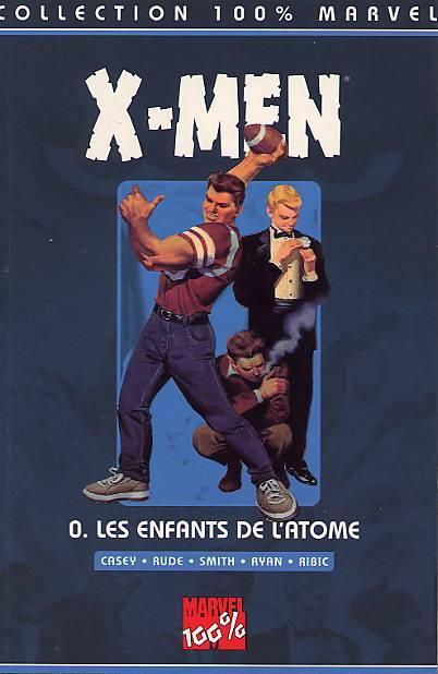 Couverture de X-Men (100% Marvel) -0- Les enfants de l'atome