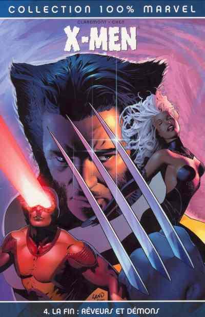 Couverture de X-Men (100% Marvel) -4- La Fin : Rêveurs et Démons