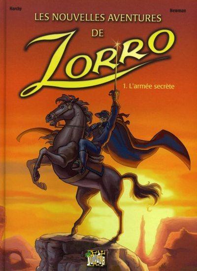 Couverture de Zorro (Les nouvelles aventures de) -1- L'armée secrète